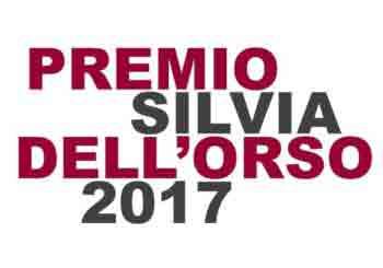 Pubblicato il bando del Premio Silvia Dell'Orso 2017.